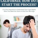 Divorce in California How Do I Start the Process