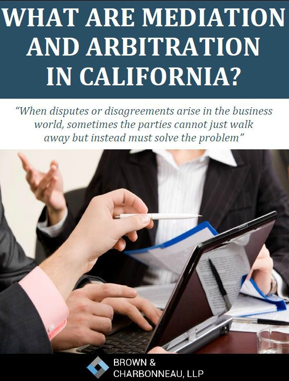 What are the Mediation and Arbitration in California