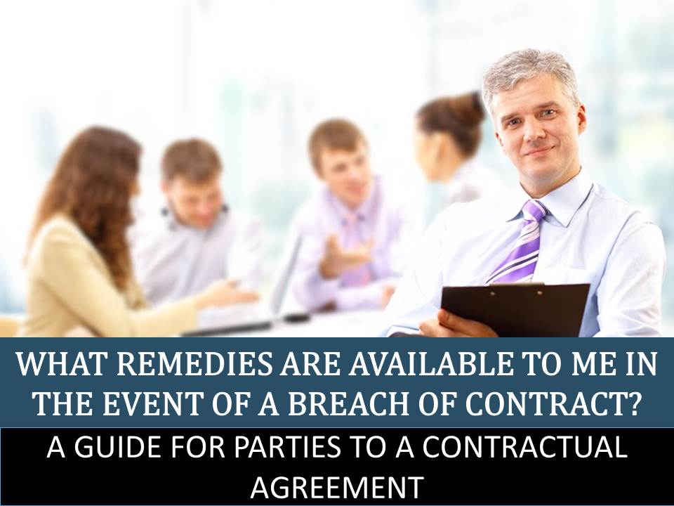 What Are the Remedies for Breach of Contract?